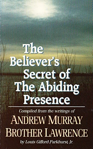 9780850093162: Believer's Secret of the Abiding Presence