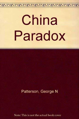 China Paradox: Patterson, George N