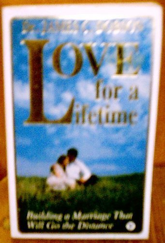Love for a Lifetime (9780850093506) by Dr James C Dobson