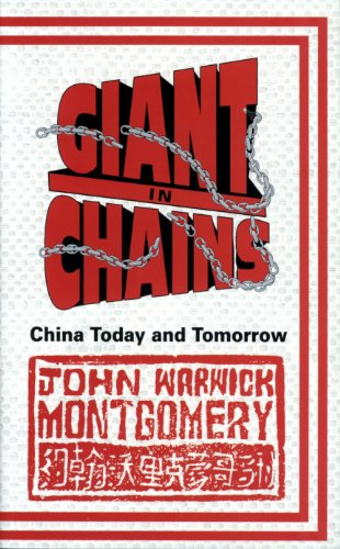 Giant in Chains: China Today and Tomorrow (0850095506) by Montgomery, John Warwick; Montgomery, John W.
