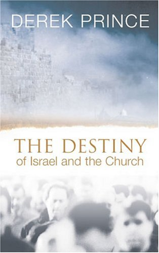 9780850095623: The Destiny of Israel and the Church