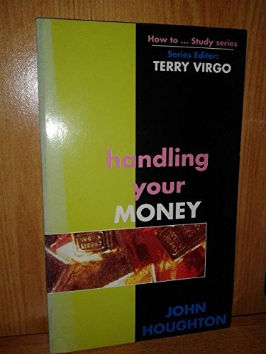 9780850096286: Handling Your Money (How to)