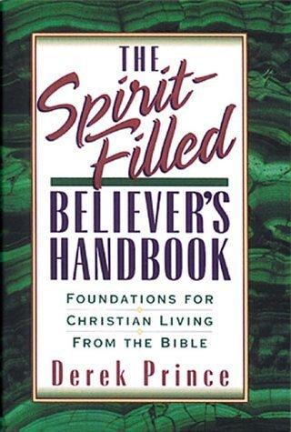 9780850096682: The Spirit-Filled Believer's Handbook: Foundations for Christian Living from the Bible (Reflections)