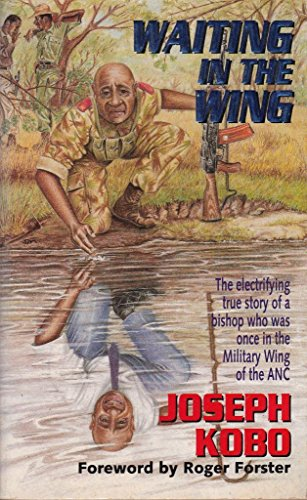 Waiting in the Wing: The Electrifying True: Kobo, Joseph, Finley-Day,