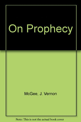 9780850096729: On Prophecy: Man's Fascination with the Future