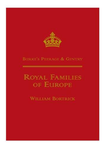 9780850110838: Burke's Peerage - Royal Families of Europe