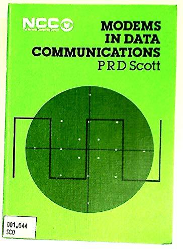Modems in Data Communications.: Scott, P R D