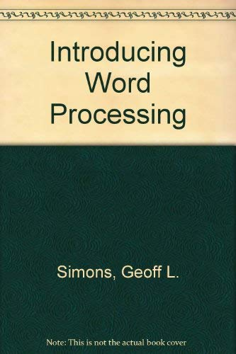 Introducing Word Processing: Simons, G. L.