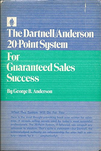 The Dartnell/Anderson 20-point system for guaranteed sales success,: Anderson, George B