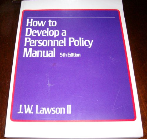 9780850131796: How to Develop a Personnel Policy Manual