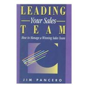 9780850132007: Leading Your Sales Team: How to Manage a Winning Sales Team