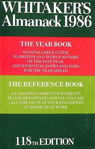 Whitaker's Almanack 1986: Whitaker, Joseph