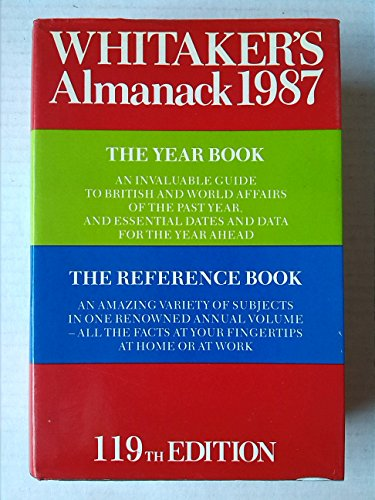 Whitaker's Almanack. 119th Edition. 1987: Whitaker, Joseph