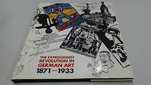 Expressionist Evolution in German Art, 1871-1933 (Leicestershire: Herbert, M.B., Hinschelwood,