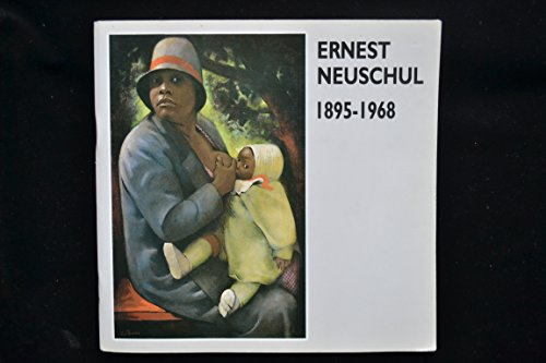 9780850222531: Ernest Neuschul, 1895-1968: A Retrospective Exhibition of Paintings (Leicestershire Museums publication)
