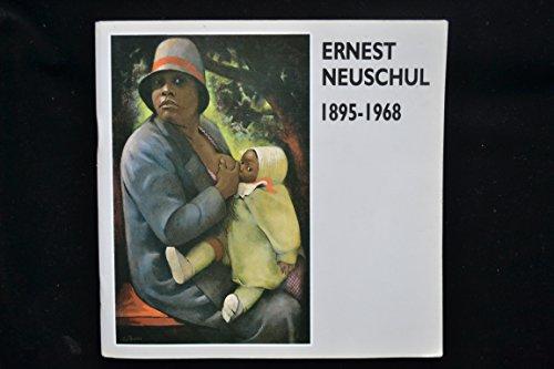 Ernest Neuschul, 1895-1968: A Retrospective Exhibition of: Collieu, Julia