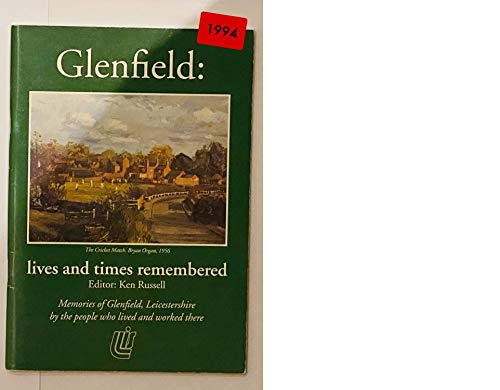 Glenfield: Lives And Times Remembered: Russell, Ken
