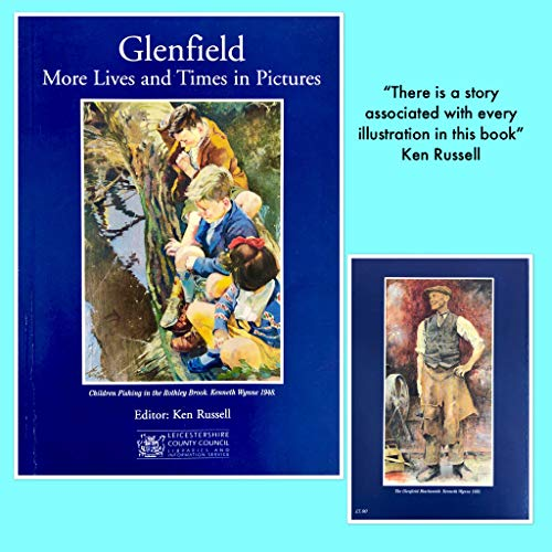 Glenfield: More Lives and Times in Pictures