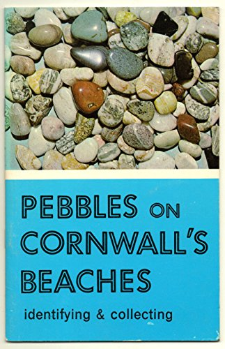9780850250107: Pebbles on Cornwall's Beaches: Identifying and Collecting