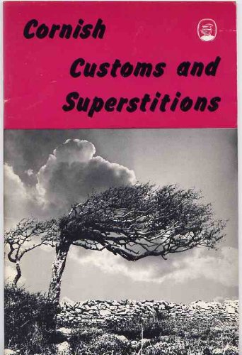 Cornish Customs and Superstitions: Robert Hunt