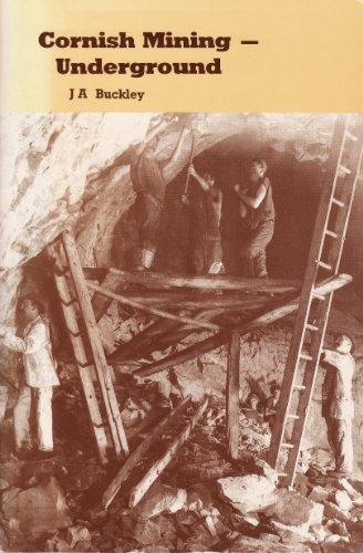 9780850253160: Cornish Mining: Underground