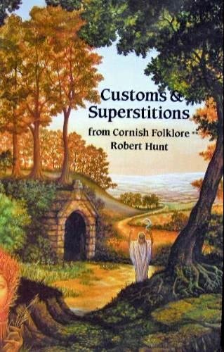 9780850253283: Customs & Superstitions From Cornish Folklore