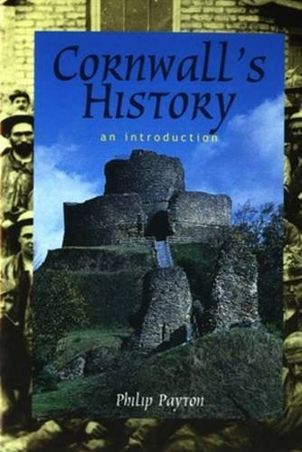 9780850253924: Cornwall's History: An Introduction (Tor Mark series)