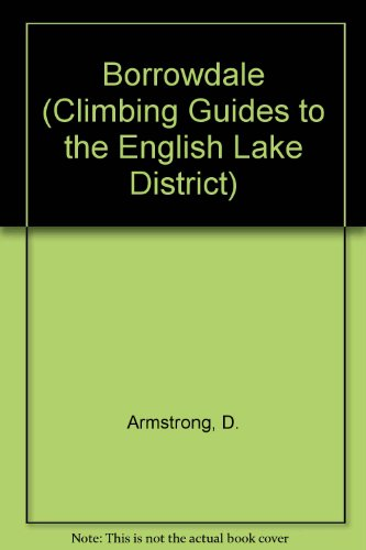 9780850280258: Borrowdale (Climbing Guides to the English Lake District S.)