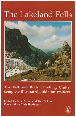 The Lakeland Fells: The Fell and Rock Climbing Club's Complete Illustrated Guide for Walkers. (SI...