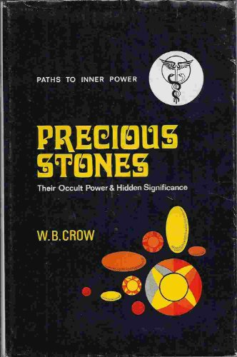 9780850300031: Precious Stones: Their Occult Power and Hidden Significance (Paths to Inner Power)