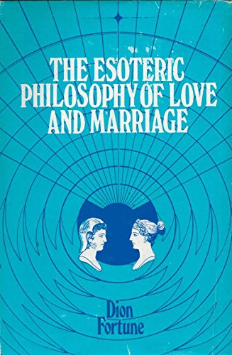 9780850300093: The Esoteric Philosophy of Love and Marriage