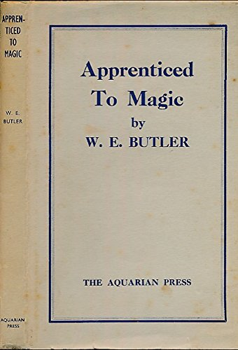 9780850300406: Apprenticed To Magic: The Path To Magical Attainment