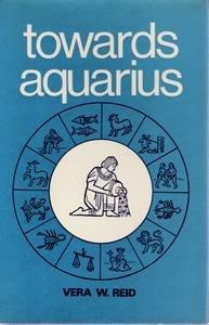 9780850300413: TOWARDS AQUARIUS