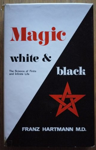 9780850300444: Magic White and Black: Science of Finite and Infinite Life