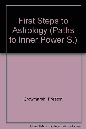 9780850300642: First Steps to Astrology (Paths to Inner Power)
