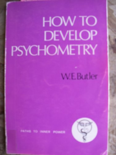 9780850300673: How to Develop Psychometry (Paths to Inner Power)