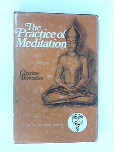 9780850300796: Practice of Meditation (Paths to Inner Power)