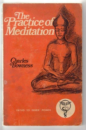 9780850300802: Practice of Meditation (Paths to Inner Power)