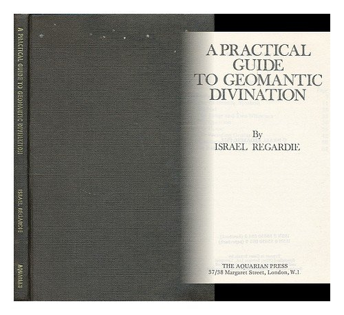 9780850300949: A Practical Guide to Geomantic Divination
