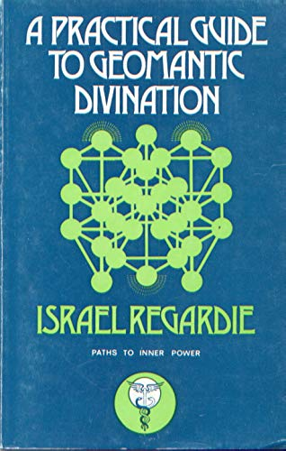 9780850300956: Practical Guide to Geomantic Divination (Paths to Inner Power)