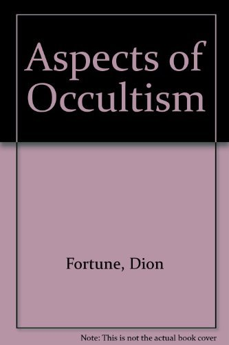 Aspects of Occultism: Fortune, Dion