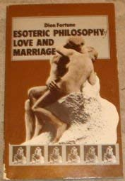 9780850301212: The Esoteric Philosophy of Love and Marriage