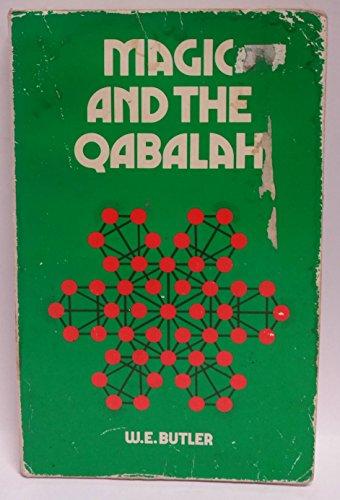 Magic and the Kaballah: Butler, W.E.