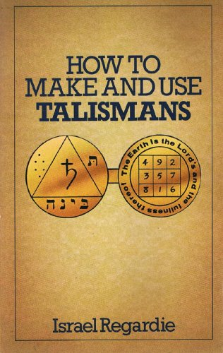 9780850302097: How to Make and Use Talismans