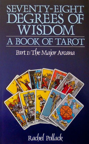 9780850302202: Seventy Eight Degrees of Wisdom: The Major Arcana Pt. 1: Book of Tarot