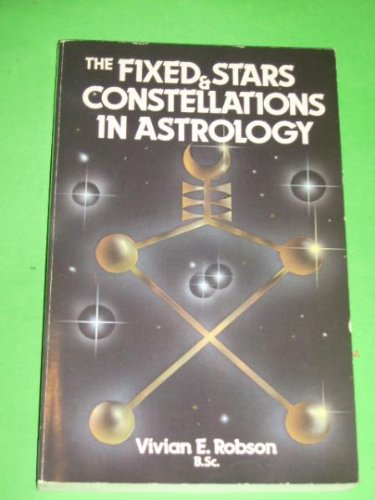 9780850302325: Fixed Stars and Constellations in Astrology