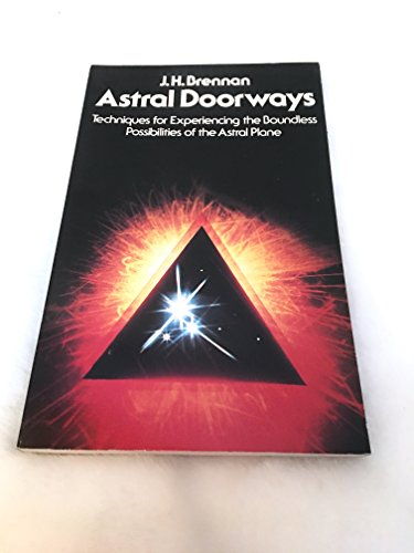 9780850302424: Astral Doorways: Techniques for Experiencing the Boundless Possibilities of the Astral Plane