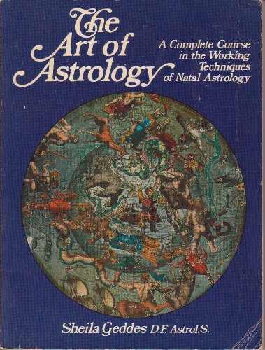 9780850302509: The Art of Astrology: A Complete Course in the Working Techniques of Natal Astrology