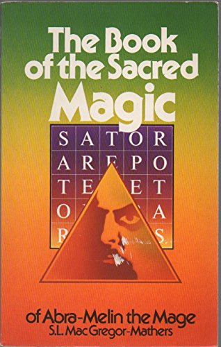 9780850302554: The Book of the Sacred Magic of Abra-Melin the Mage