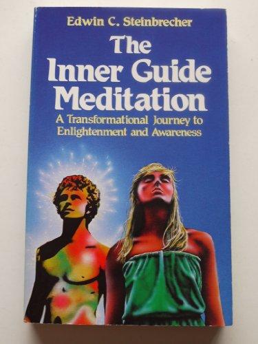 Inner Guide Meditation : Mastering the Jungian: Edwin Steinbrecher